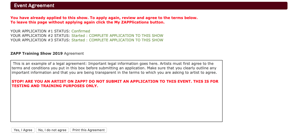 An image showing new error text: You have already applied to this show. To apply again, review and agree to the terms below. To leave this page without applying again click the My ZAPPlications button. Past applications, and there statuses are also listed within the image.